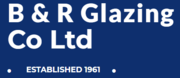 B & R Glazing Co Ltd